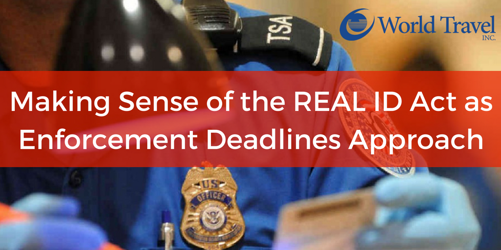 Making Sense of the REAL ID Act as Enforcement Deadlines Approach