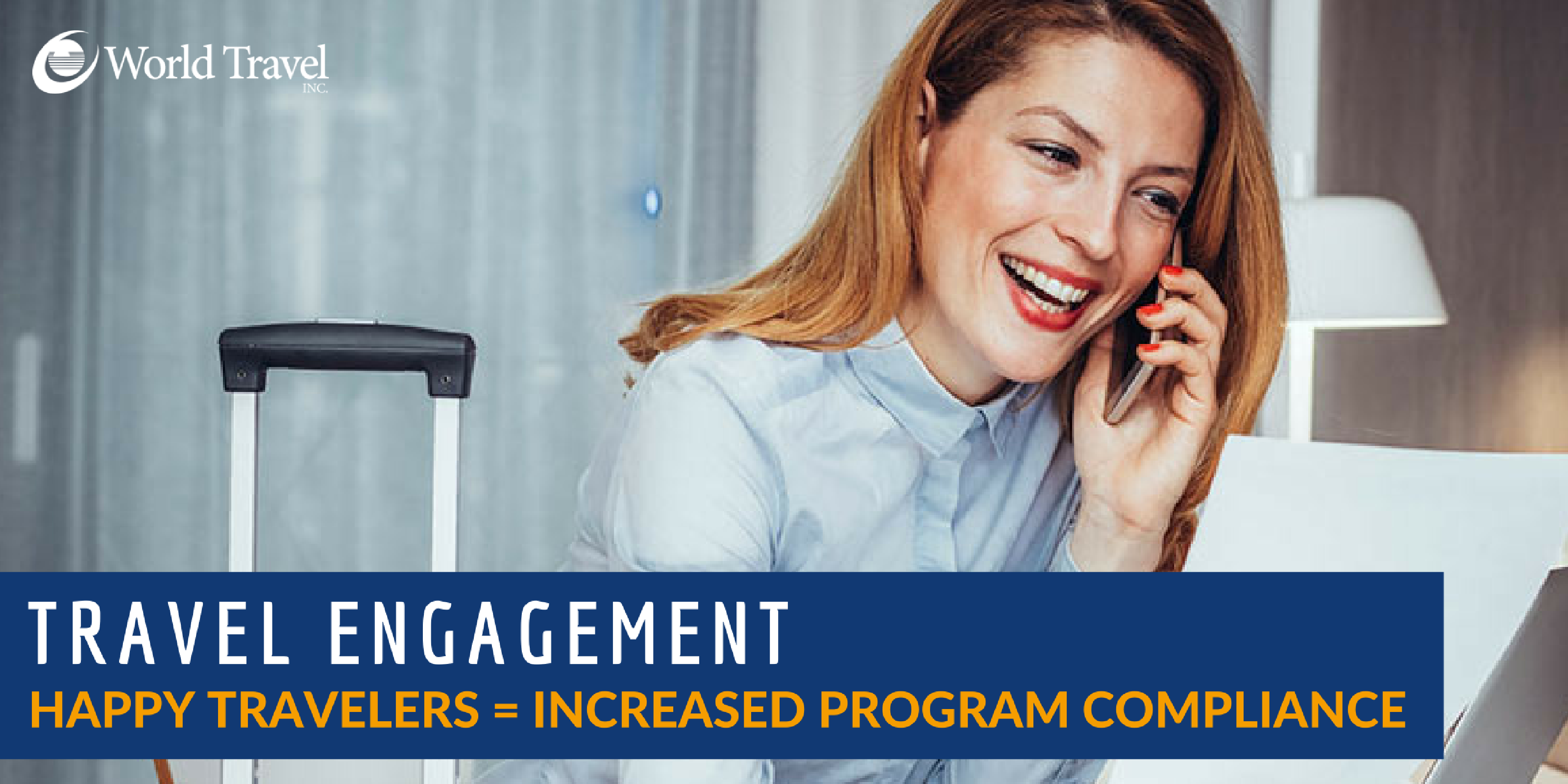 Happy Travelers = Increased Program Compliance