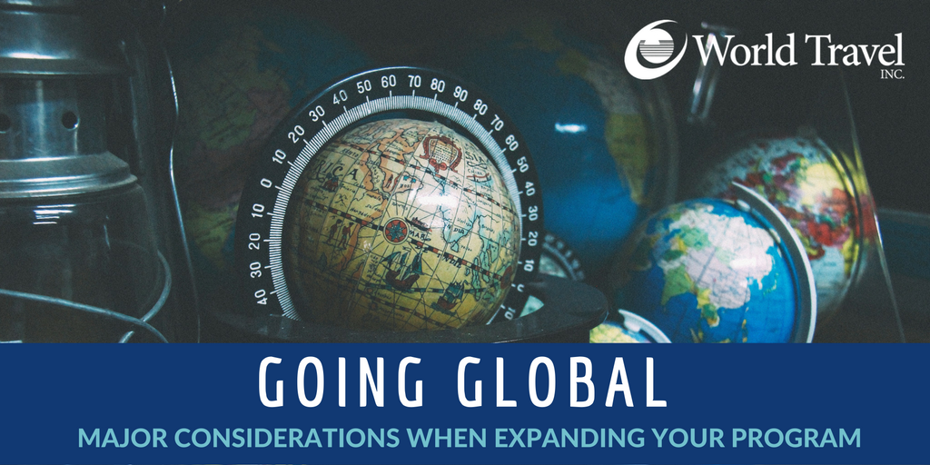 Going Global: Major Considerations