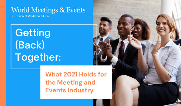 What 2021 Holds for the Meeting and Events Industry
