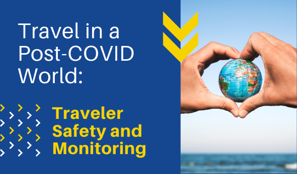 Traveler Safety and Monitoring
